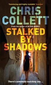 Stalked by Shadows: Number 5 in series