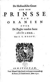 De Hollandsche groet aen den Prinsse van Oranien over de zeghe vanden jaere 1629