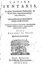 Latina syntaxis in usum scholarum Hollandiae