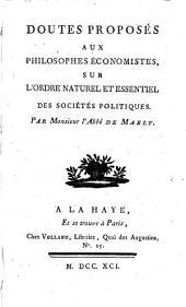 Doutes proposés aux philosophes economistes, sur l'ordre naturel et essentiel des sociétés politiques
