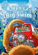 Oxford Read and Imagine: Level 1: Ben's Big Swim