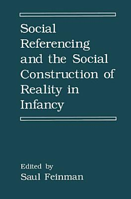 Social Referencing and the Social Construction of Reality in Infancy PDF