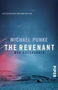 The Revenant     Der R  ckkehrer PDF