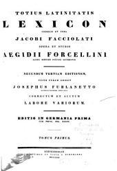 Totius latinitatis lexicon: A - C, Volume 1
