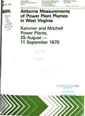 Airborne measurements of power plant plumes in West Virginia : Kammer and Mitchell power plants, 25 August-11 September 1975: Volume 1