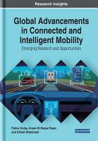 Global Advancements in Connected and Intelligent Mobility  Emerging Research and Opportunities PDF