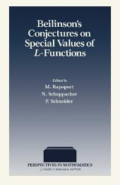 Beilinson's Conjectures on Special Values of L-Functions