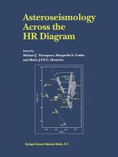 Asteroseismology Across the HR Diagram: Proceedings of the Asteroseismology Workshop Porto, Portugal 1–5 July 2002