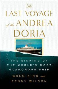 The Last Voyage of the Andrea Doria Book