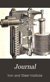 The Journal of the Iron and Steel Institute: Volume 2; Volume 31; Volume 37, Issue 2