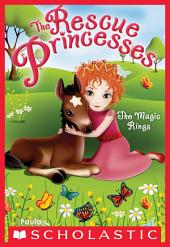 Rescue Princesses #6: The Magic Rings