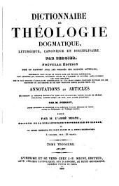 Dictionnaire de théologie dogmatique, liturgique, canonique et disciplinaire: Volume31;Volume35
