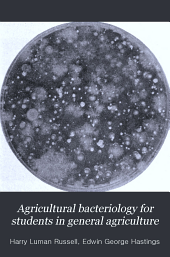 Agricultural Bacteriology for Students in General Agriculture