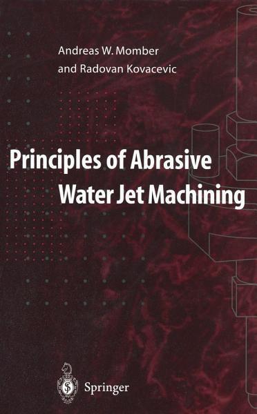 Principles of Abrasive Water Jet Machining PDF