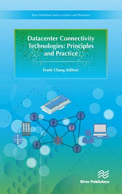 Datacenter Connectivity Technologies  Principles and Practice