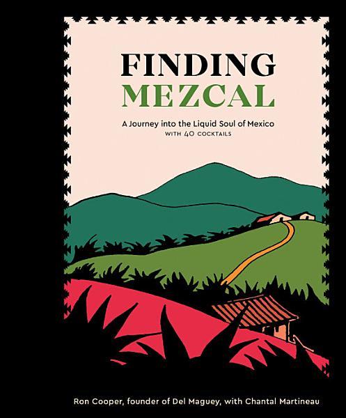 Download Finding Mezcal Book