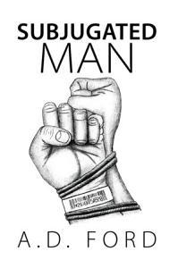 Subjugated Man Book