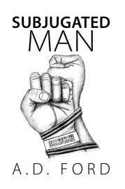 Subjugated Man