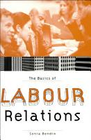 The Basics of Labour Relations PDF