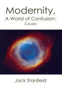 Modernity, a World of Confusion:Causes