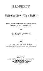 Prophecy, a Preparation for Christ