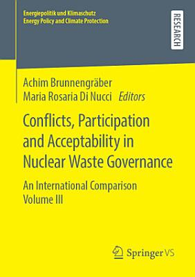 Conflicts, Participation and Acceptability in Nuclear Waste Governance