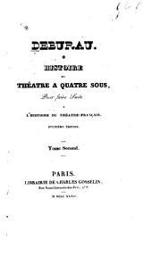 Debureau: histoire du théatre a quatre sous, pour faire suite a l'histoire du théâtre-français, Volume2