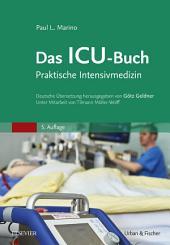 Das ICU-Buch: Praktische Intensivmedizin, Ausgabe 5
