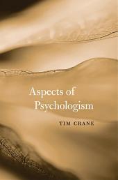 Aspects of Psychologism