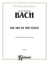 The Art of the Fugue: For Piano
