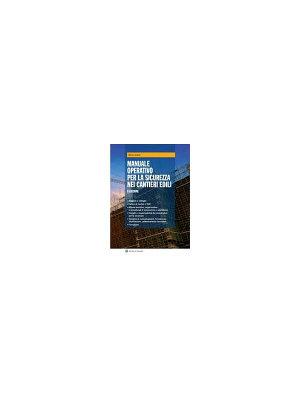 Manuale operativo per la sicurezza nei cantieri edili PDF