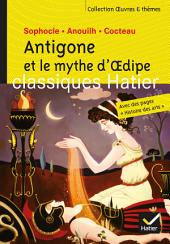 Antigone et le mythe d'Oedipe - Oeuvres & thèmes