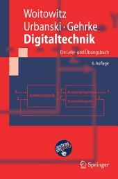 Digitaltechnik: Ein Lehr- und Übungsbuch, Ausgabe 6