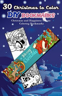 30 Christmas to Color DIY Bookmarks