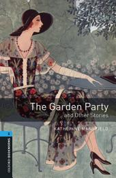 The Garden Party and Other Stories Level 5 Oxford Bookworms Library: Edition 3