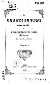 La Constitution retournée, ou Histoire de rire ou de pleurer ad libitum, parodie en douze chants