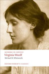 Virginia Woolf (Authors in Context)
