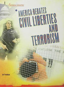 America Debates Civil Liberties and Terrorism PDF