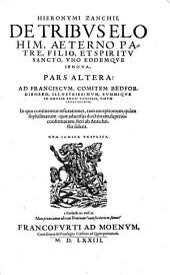 De Tribus Elohim, Aeterno Patre, Filio, Et Spiritu Sancto, Uno Eodemque Iehova: In Dvas Distincti Partes. ... Cvm Indice Triplici, Volume 2