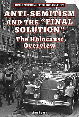 Anti Semitism and the Final Solution PDF