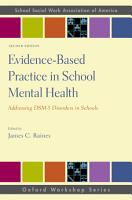 Evidence Based Practice in School Mental Health PDF