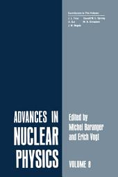 Advances in Nuclear Physics: Volume 8