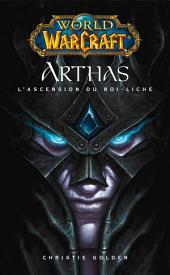 World of Warcraft: Arthas l'ascension du roi-Liche