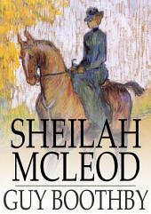 Sheilah McLeod: A Heroine of the Back Blocks