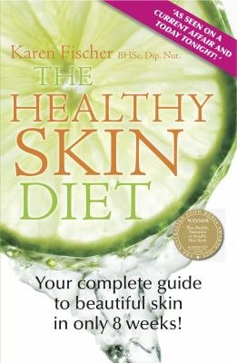 The Healthy Skin Diet Value Edition