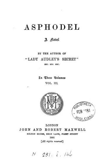 Asphodel  by the author of  Lady Audley s secret   PDF