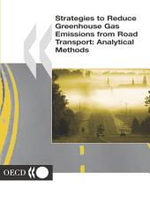Strategies to Reduce Greenhouse Gas Emissions from Road Transport Analytical Methods: Analytical Methods