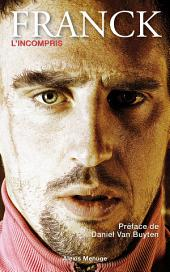 Franck Ribery, l'incompris