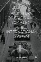 A Century of Crisis and Conflict in the International System PDF