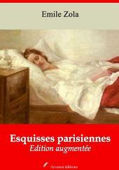 Esquisses parisiennes: Nouvelle édition augmentée